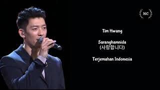 Download Video Tim Hwang - Saranghamnida [Lyrics INDO SUB] MP3 3GP MP4