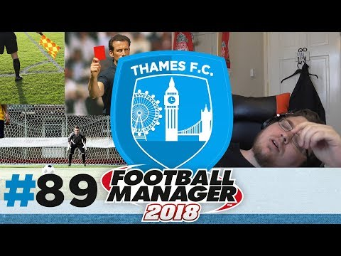 Thames fc | episode 89 | 22 minutes of drama! | football manager 2018