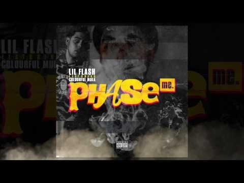 Lil Flash Ft Colourful Mula - Phase me