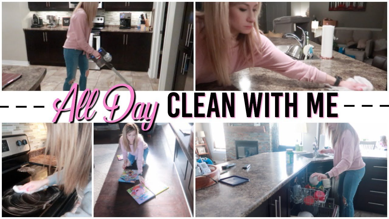 All Day Cleaning Routine Major Cleaning Motivation My Daily Cleaning Routine 2019