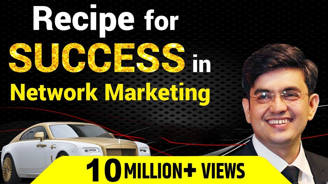 Recipe For Success In Network Marketing Mr Sonu Sharma Hindi