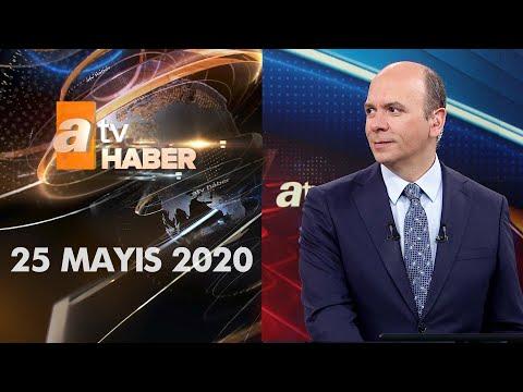 Atv Ana Haber   25 Mayıs 2020