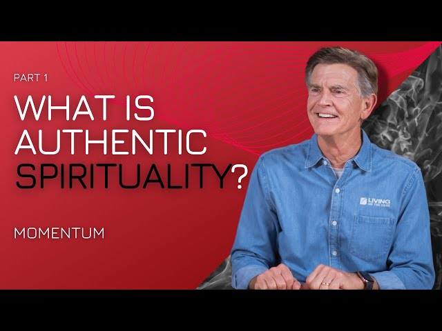 What is True Spirituality?, Part 1