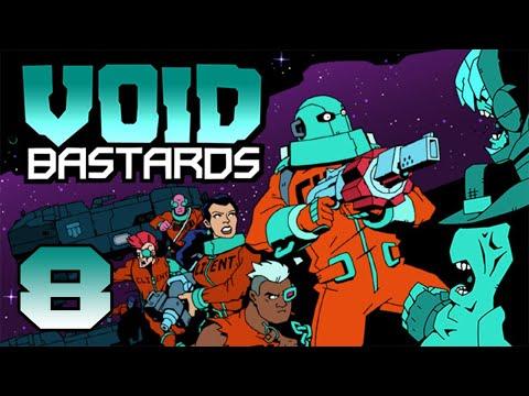 Void Bastards - Part 8 |