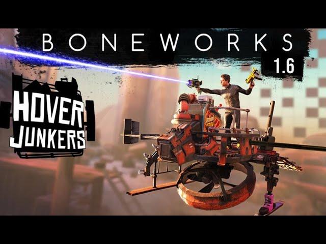 Boneworks 1.6  Hover Junkers выйдет 29 декабря