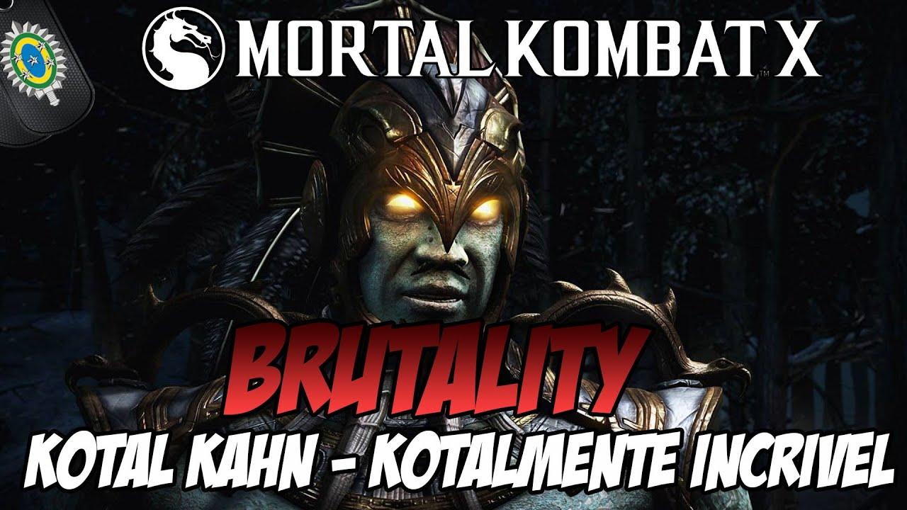 Mortal Kombat X - Brutality Kotal Kahn: Kotalmente ...