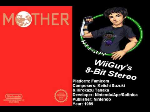 Mother / Earthbound Zero (FC) Soundtrack - 8BitStereo