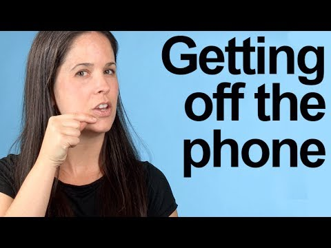 How to Get off the Phone: American English Pronunciation