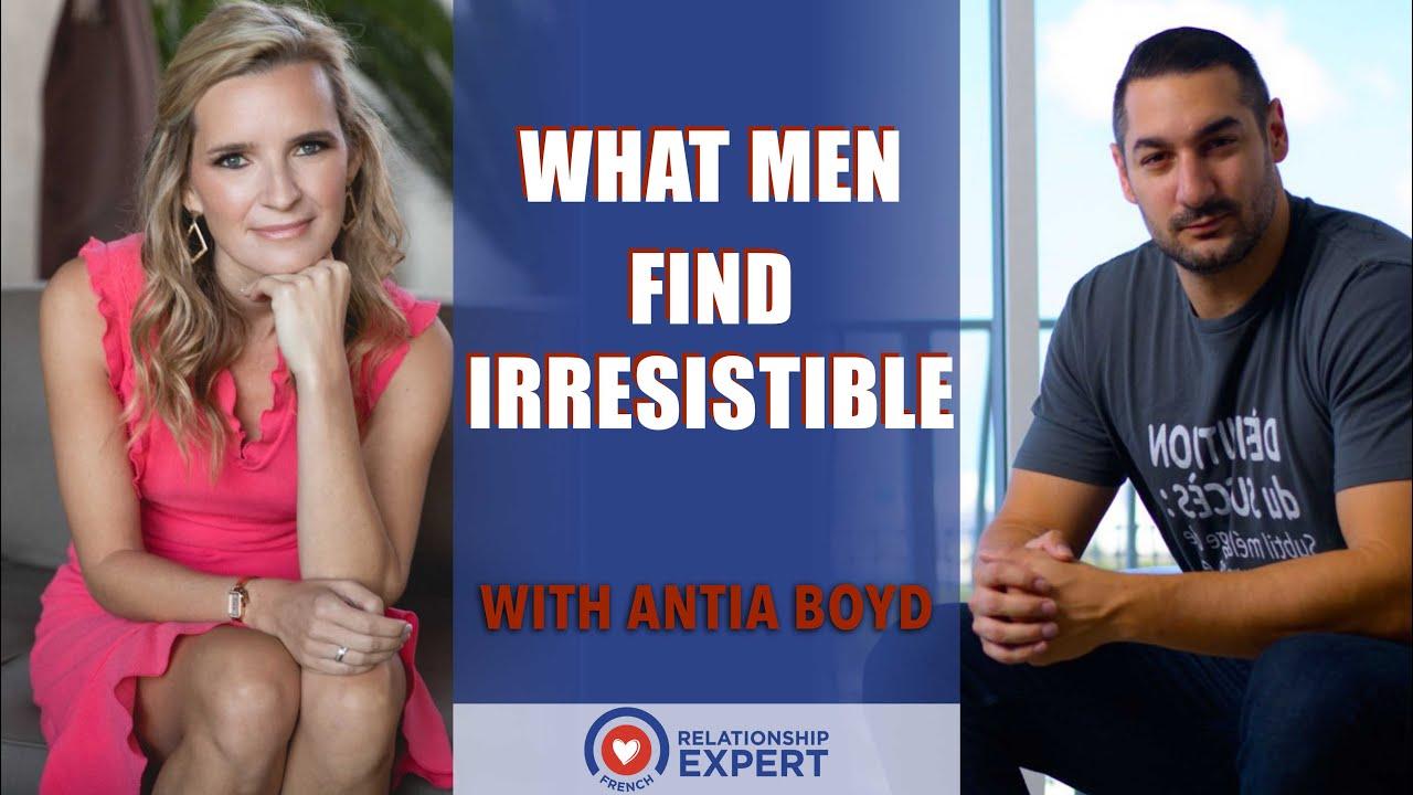 What men find irresistible: Antia Boyd & Alex Cormont!
