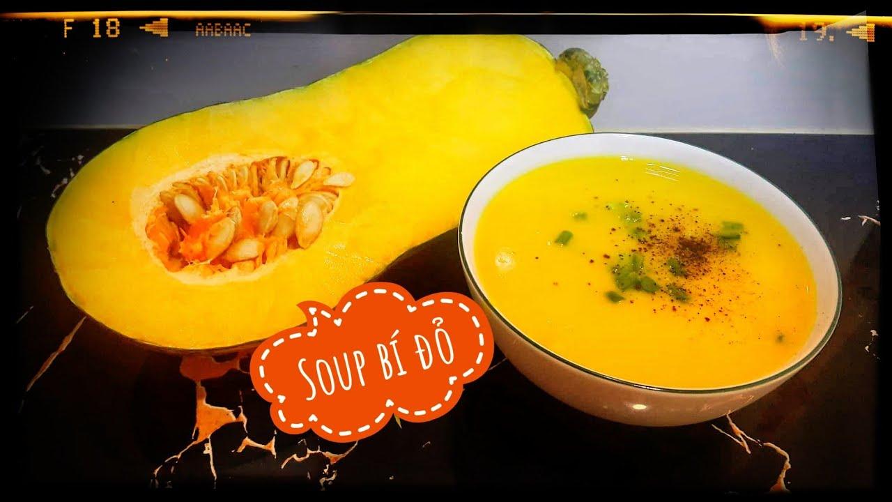 Cách nấu súp bí đỏ ngon – Bí quyết nấu súp ngon –  Món ngon mỗi ngày
