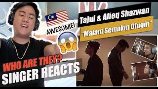 Tajul & Afieq Shazwan- Malam Semakin Dingin (Official Music Video)   SINGER REACTION