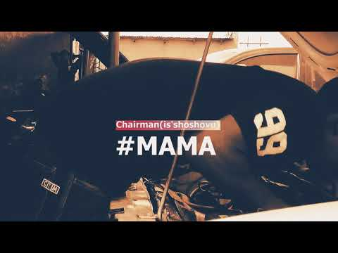 Chairman-MAMA (Official Music Video)2018