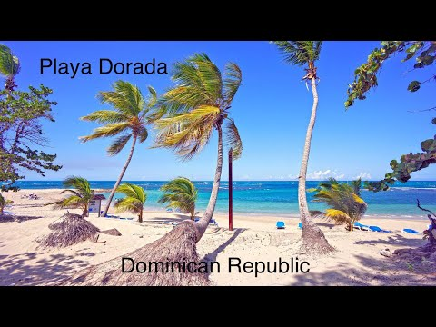 Playa Dorada - Dominican Republic HD