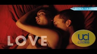 Love - 3D - UCI Cinemas - Trailer legendado PT
