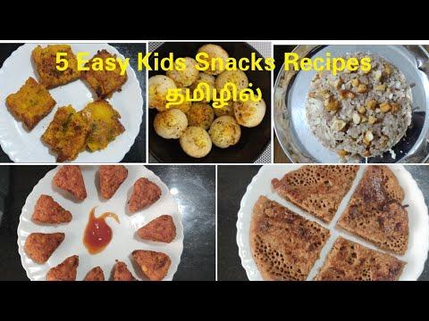 ஒரு வாரத்திற்கான Easy Snacks Recipes For Kids