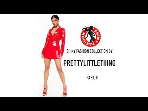 Shiny Fashion [PrettyLittleThing] P. 8