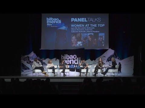 "BILBAO MENDI FILM FESTIVAL ""WOMEN AT THE TOP"" PANEL TALK"