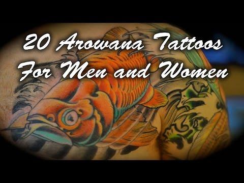20 Arowana Tattoos For Men and Women 2017 - 2018 - YouTube