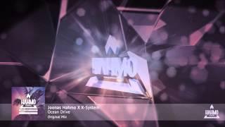 Joonas Hahmo X K-System - Ocean Drive (Original Mix)