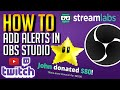How To Add Alerts in OBS Studio For Twitch & YouTube!