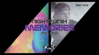 Nightfonix ¦ Memories Mix 2018 #RIPAvicii