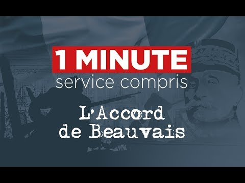 1 MINUTE Service compris - L'accord de Beauvais