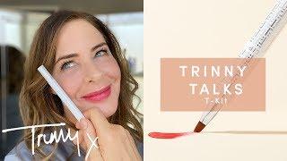 TRINNY TALKS: T-KIT | TRINNY