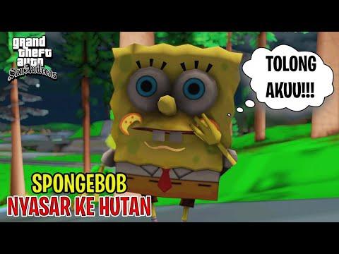 SPONGEBOB NYASAR KE HUTAN - GTA Lucu SpongeBob