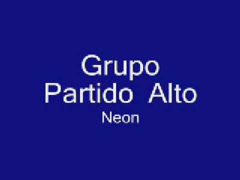 Grupo Partido Alto - Neon