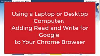 Laptops & Desktop Computers: Adding Read & Write for Google to Make Reading Online Easier for You