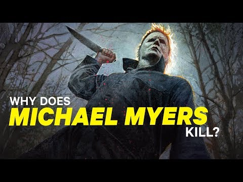 Why Does Michael Myers Kill? | NowThis Nerd
