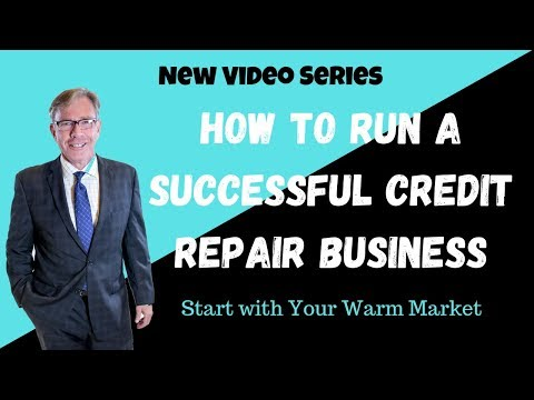 How to Run a Successful Credit Repair Business - Warm Market
