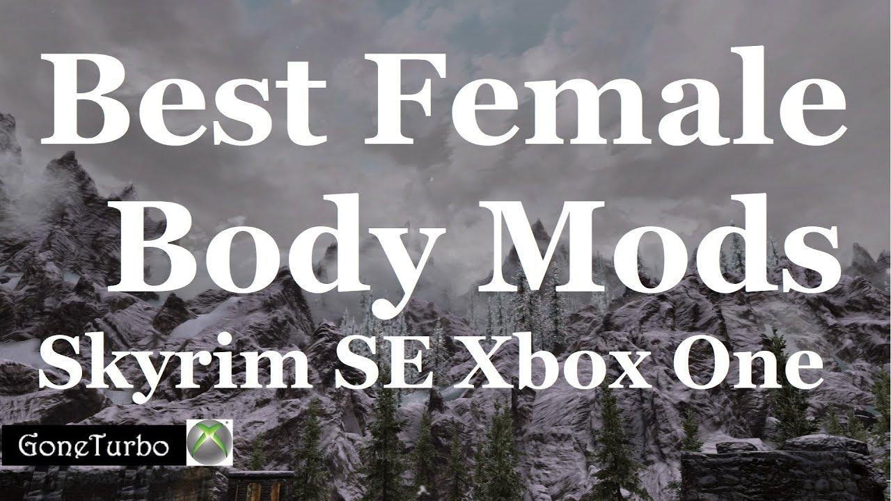 Skyrim SE- Best Female Body Mod- Xbox One