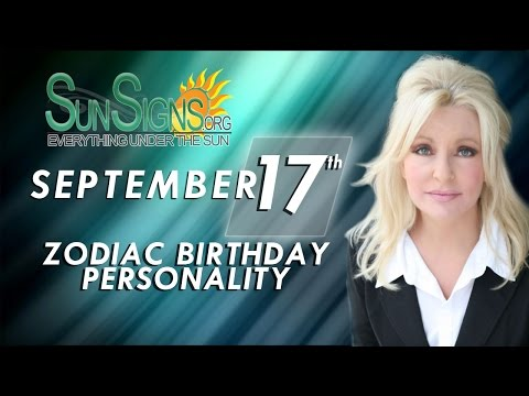 Facts & Trivia - Zodiac Sign Virgo September 17th Birthday Horoscope