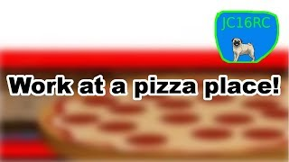 Roblox - Work at a pizza place! - Taking orders from several JC16RCs!