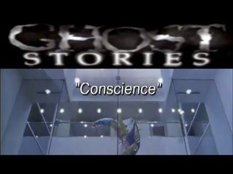 Ghost Stories Episode 18 - Conscience
