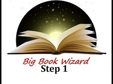 "Step One of the 12 Step Program of Recovery Recorded in the ""Big Book"" of Alcoholics Anonymous"
