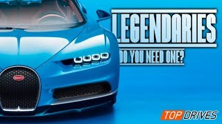 DO YOU NEED A LEGENDARY? - Top Drives