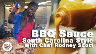 BBQ Sauce - South Carolina Style with Chef Rodney Scott