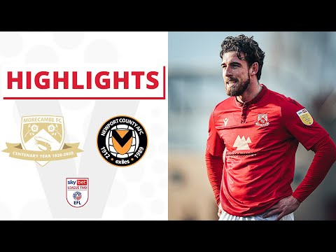 Morecambe Newport Goals And Highlights