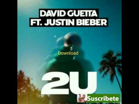 David Guetta Ft. Justin Bieber - 2U - MP3 DOWNLOAD, NO SURVEY OR CAPTCHAS