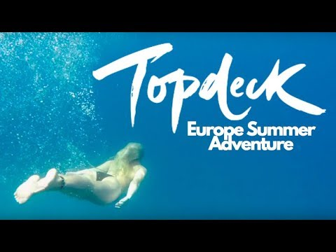 TOPDECK TRAVEL // EUROPE SUMMER