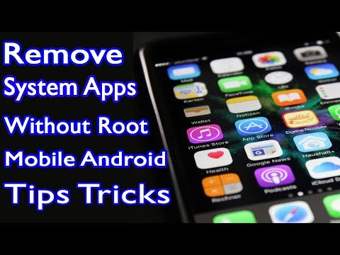 Remove System Apps Without Root - Uninstall Your System App In Minutes Without Any Root