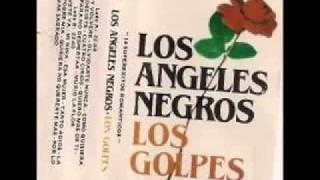 Los Angeles Negros - Balada de la Tristeza.flv