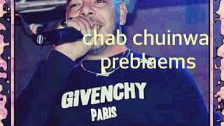 Chab chinwa preblaems A Glaxcye 2019