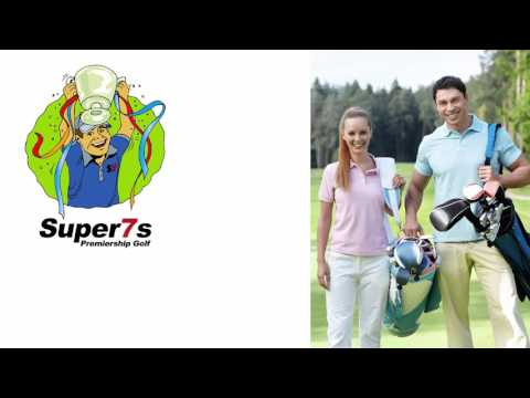 Super7s Premiership Golf - Run by Golf Clubs for their Members
