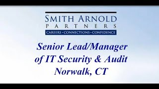 Senior Lead/Manager of IT Security & Audit (CLOSED)   Smith Arnold Partners
