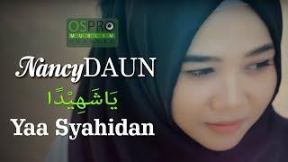 Download Lagu Yaa Syahidan يَاشَهِيْدًا - NancyDAUN dengan lirik arab mp3