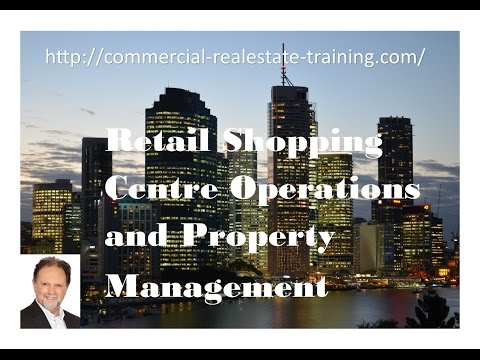 Shopping Center Operations and Management - Commercial Real Estate Training online