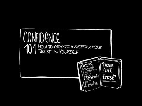 Confidence 101: How to Create Indestructible Trust in Yourself (Intro)